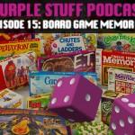 The Purple Stuff Podcast: Episode 15!
