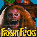 This Fright Flicks poster is my everything.